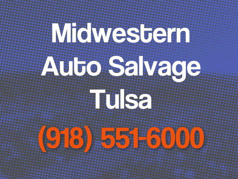 Best Auto Salvage Tulsa